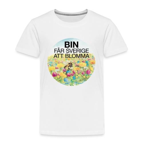 Bin får Sverige att blomma - Premium-T-shirt barn