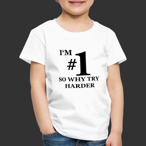 T-shirt, I'm #1 - Premium-T-shirt barn