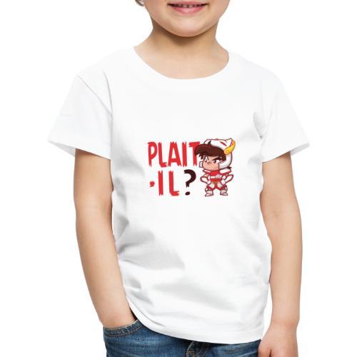 Seiya - Plaît-il ? (texte rouge) - T-shirt Premium Enfant