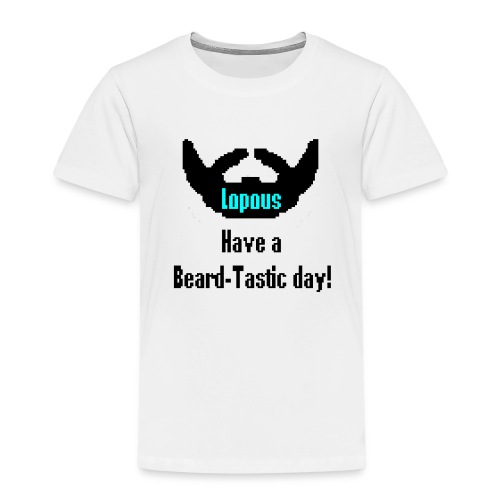 Have a Beard-Tastic day! - Premium T-skjorte for barn
