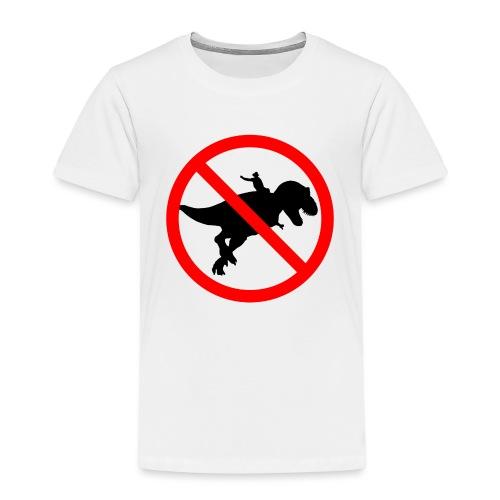 No riding dinosaurs - Camiseta premium niño