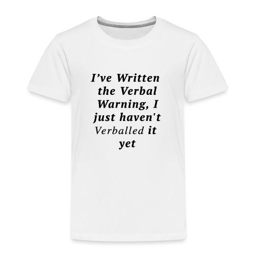 Verballed-Warning - Kids' Premium T-Shirt
