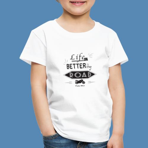 Moto - Life is better on the road - T-shirt Premium Enfant