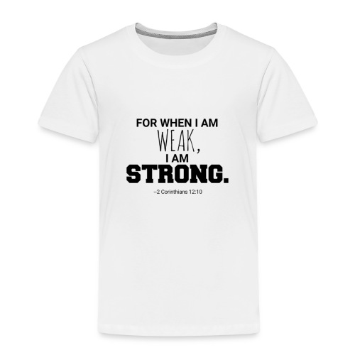 I Am Strong - Kids' Premium T-Shirt