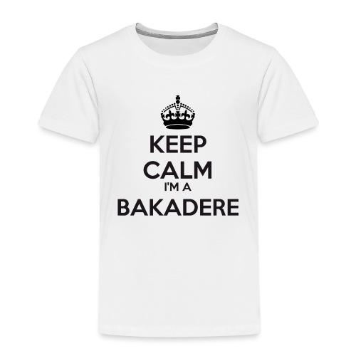 Bakadere keep calm - Kids' Premium T-Shirt