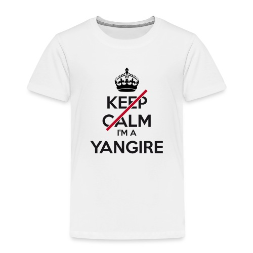Yangire don't keep calm - Kids' Premium T-Shirt