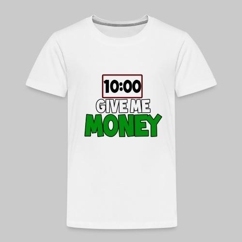 Give me money! - Kids' Premium T-Shirt