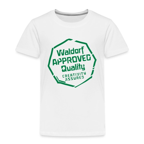 Waldorf APPROVED Quality Creativity Assured - Kinder Premium T-Shirt
