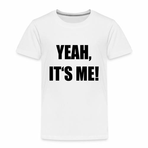 Yeah - Kinder Premium T-Shirt