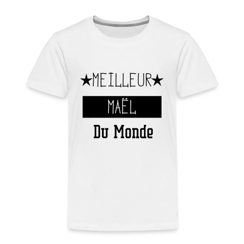 Meilleur Maël du Monde - T-shirt Premium Enfant