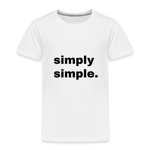 simply simple. Geschenk Idee Simple - Kinder Premium T-Shirt