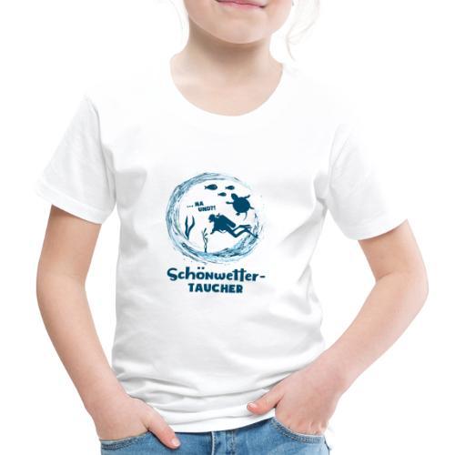 Schönwettertaucher - Kinder Premium T-Shirt