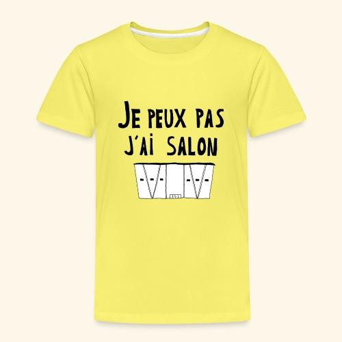 Je peux pas j'ai salon - T-shirt Premium Enfant
