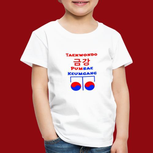 Keumgang - Pumsae Taekwondo - Poomse Kumgang Korea - Kinder Premium T-Shirt