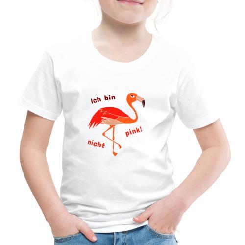 Flamingo - Ich bin nicht pink - Kinder Premium T-Shirt