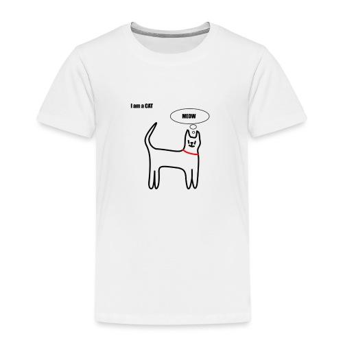 I am a Cat - Kinder Premium T-Shirt