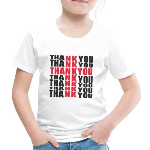 THANK YOU DESIGN - T-shirt Premium Enfant