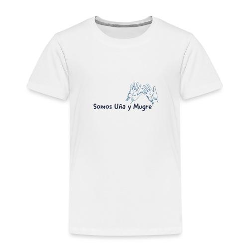 Somos uña y mugre - Camiseta premium niño