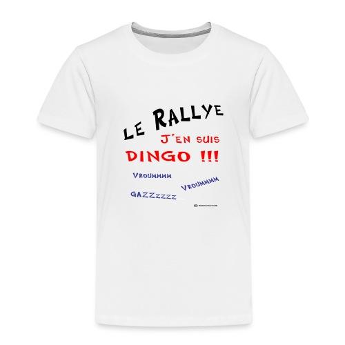 Rallye j'en suis dingo couleur - T-shirt Premium Enfant