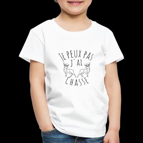 Je peux pas j'ai chasse ! - T-shirt Premium Enfant