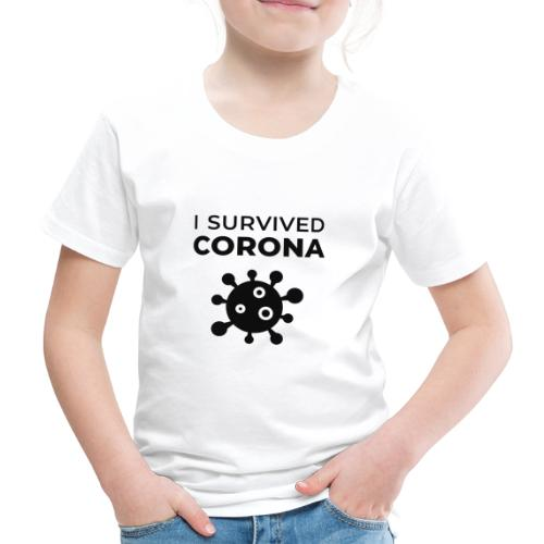 I survived Corona (DR22) - Kinder Premium T-Shirt