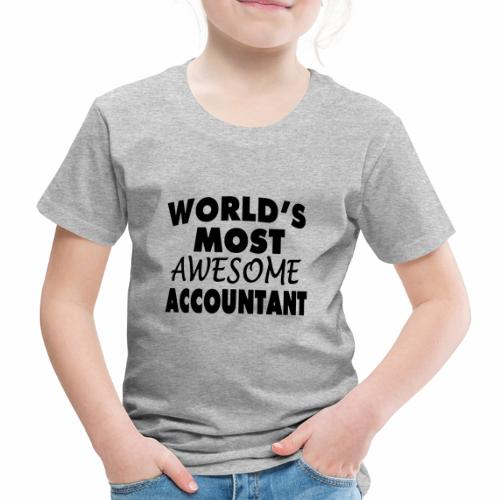 Black Design World s Most Awesome Accountant - Kinder Premium T-Shirt