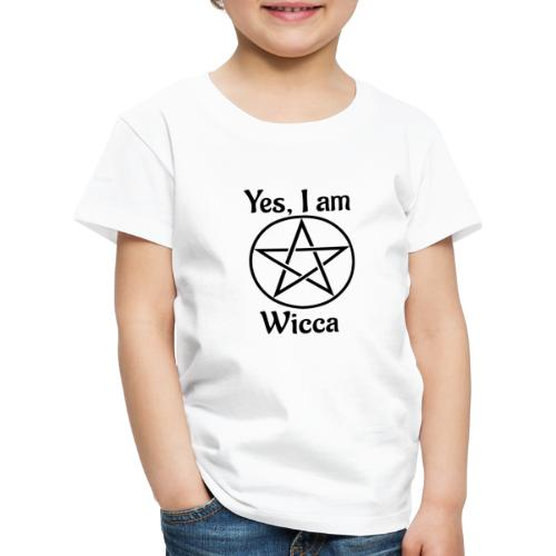 Yes I am Wicca - Camiseta premium niño