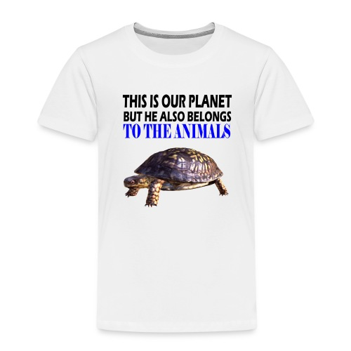 This is our Planet Schildkröte - Kinder Premium T-Shirt