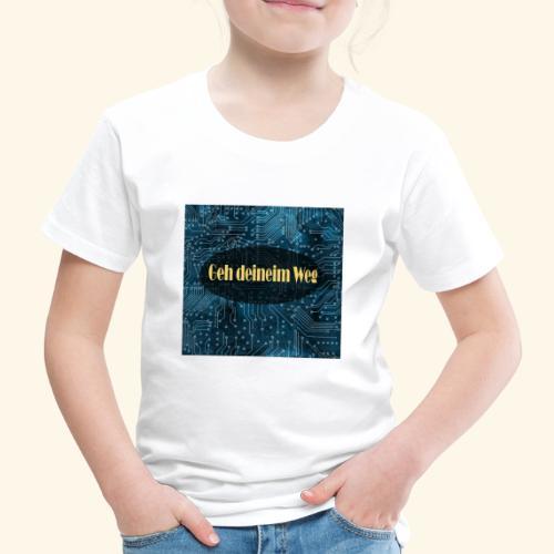 geh deinem Weg - Kinder Premium T-Shirt