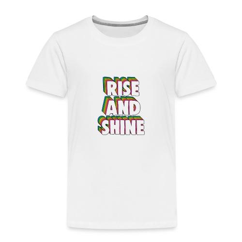 Rise and Shine Meme - Kids' Premium T-Shirt