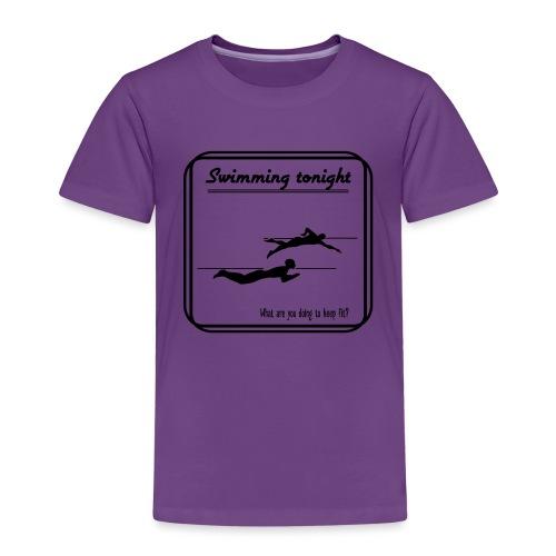 Swimming tonight - Lasten premium t-paita