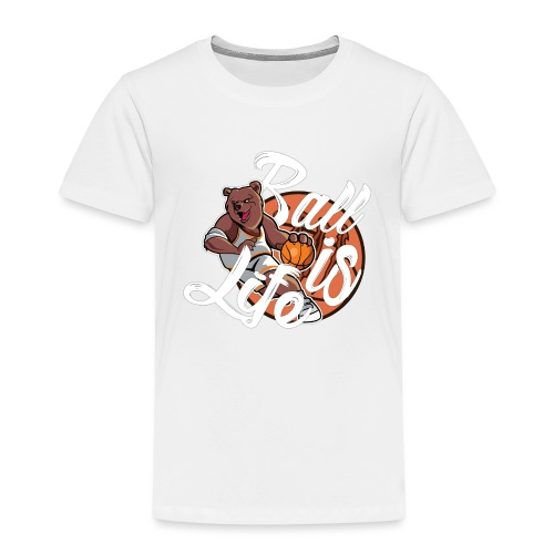 Ball Is Life - Kinderen Premium T-shirt