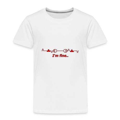 i'm fine - Maglietta Premium per bambini