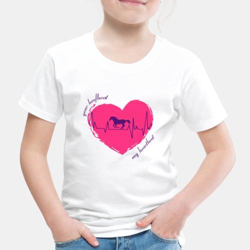 your hoofbeat is my heartbeat galopp_pferd - Kinder Premium T-Shirt