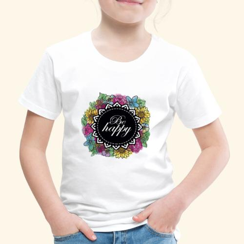 Be happy - Camiseta premium niño