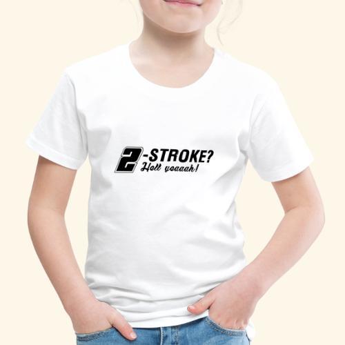 Zweitakt-Liebe 2-Takt 2-Stroke Motor - Kinder Premium T-Shirt