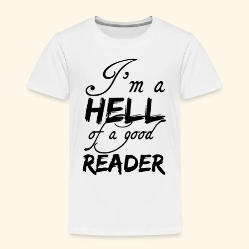 Hell of a good Reader - Kids' Premium T-Shirt