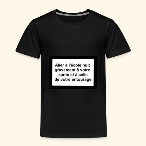 L'école tue - T-shirt Premium Enfant