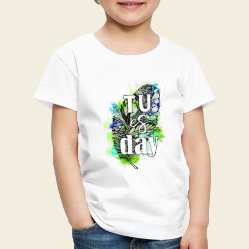 Tu-es-day Grün - Kinder Premium T-Shirt