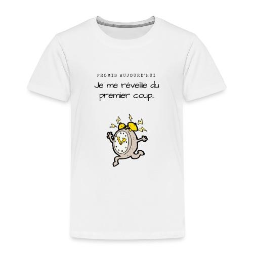 Promis je me réveille - T-shirt Premium Enfant