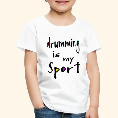 drumming - Kinder Premium T-Shirt