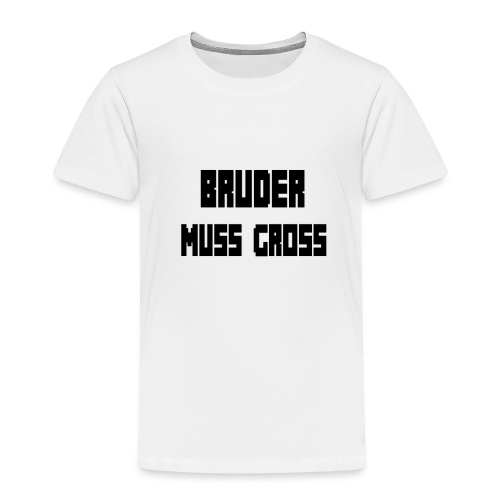 Bruder muss gross Gaming - Kinder Premium T-Shirt