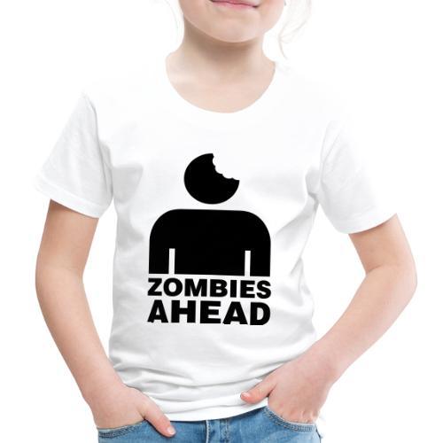 Zombies Ahead - Premium-T-shirt barn