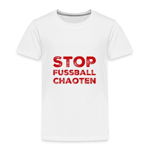 Stop Fussball Chaoten - Kinder Premium T-Shirt