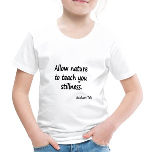 Nature for Stillness - Kids' Premium T-Shirt