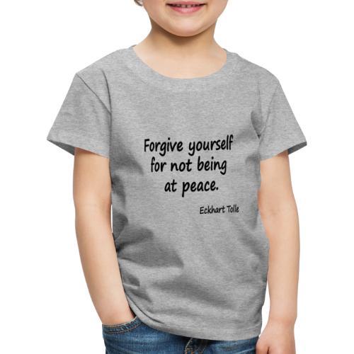 Forgive Yourself - Kids' Premium T-Shirt