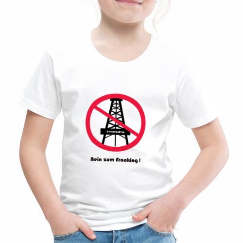 No Fraking - Kinder Premium T-Shirt