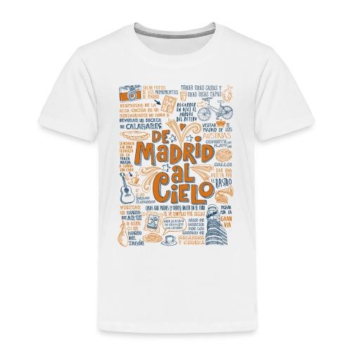 DE MADRID AL CIELO - Camiseta premium niño