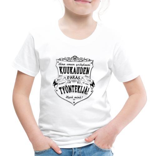 Hyvä Minä I - Lasten premium t-paita