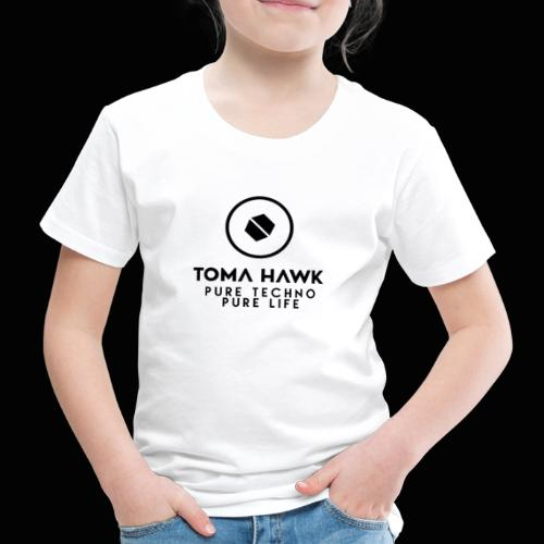 Toma Hawk - Pure Techno - Pure Life Black - Kinder Premium T-Shirt